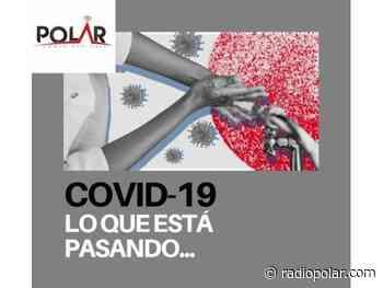 A 179 CASOS LLEGAN LOS CONTAGIOS EN PUERTO NATALES Y 128 EN PORVENIR - radiopolar.com