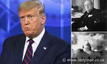 Donald Trump claims Winston Churchill was 'not honest' because he asked people of London to be calm