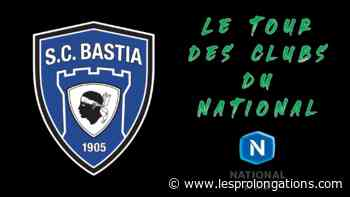 Le tour des clubs du National 2020/2021 : SC Bastia - Les Prolongations