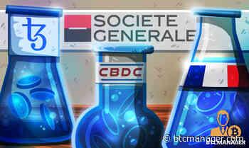 Societe Generale Taps Tezos (XTZ) for Bank of France CBDC Test - BTCMANAGER