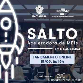 Itacoatiara capacitará 200 MEIs pelo programa SALTO - BNC Amazonas