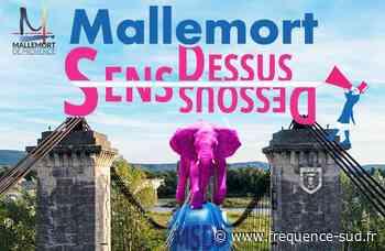 Mallemort : Le Festival Sens Dessus Dessous est annulé ce weekend en raison du coronavirus - Frequence-Sud.fr