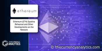 Ethereum (ETH) Spadina Rehearsal and Other Developments on the Network - The Cryptocurrency Analytics