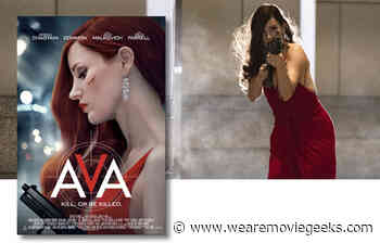 Spy Thriller AVA Starring Jessica Chastain Opens September 25th - We Are Movie Geeks