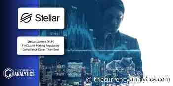 Stellar Lumens (XLM) FinClusive Making Regulatory Compliance Easier Than Ever - The Cryptocurrency Analytics