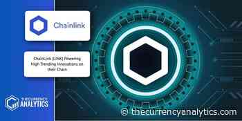 ChainLink (LINK) Powering High Trending Innovations on their Chain - The Cryptocurrency Analytics