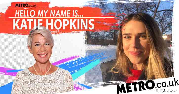 My name is Katie Hopkins but I'm nothing like the other one
