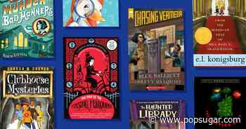 14 Mystery Books Your Kids Won't Be Able to Put Down - POPSUGAR