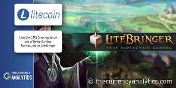 Litecoin (LTC) Creating Value out of Every Gaming Transaction on LiteBringer - The Cryptocurrency Analytics