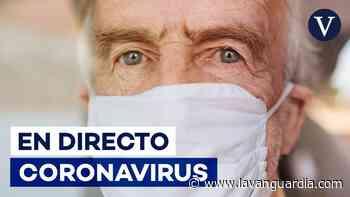 Coronavirus en España: Última hora de los rebrotes, contagios y últimas noticias, en directo - La Vanguardia