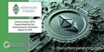 Ethereum Classic (ETC) Treasury Roadmap Call – Initial Discussions Scheduled August 13, 2020 - The Cryptocurrency Analytics