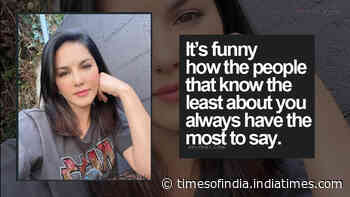 Sunny Leone is amused at how 'people that know the least about you always have the most to say'; Could this be a direct jibe at Kangana Ranaut for 'porn star' reference?