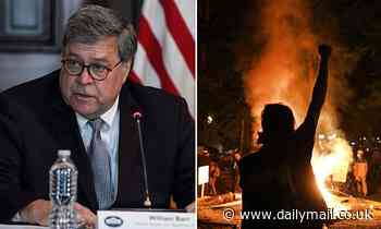 Bill Barr urges violent protesters to be charged with sedition