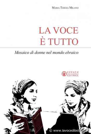 """Centro per la Pace Comune di Bolzano: presentazione libro """"La voce è tutto"""" di Maria Teresa Milano - La Voce di Bolzano"""