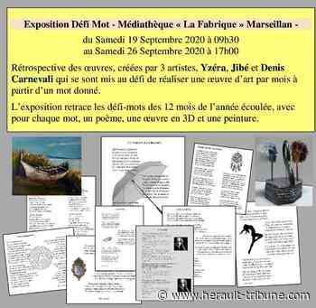 ARTS ET CULTURE : MARSEILLAN - Exposition Défi Mot à la médiathèque - Hérault-Tribune