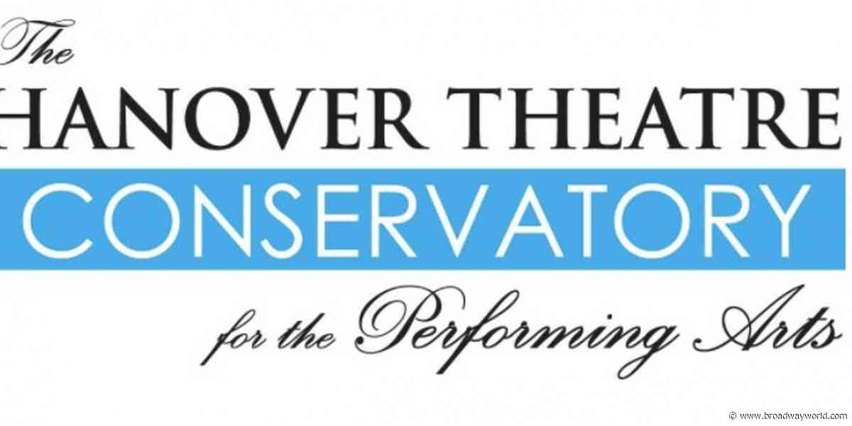 Hanover Theatre Conservatory Announces Fall Class Offerings - Broadway World