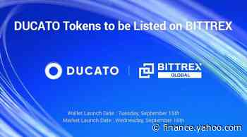 Bittrex Global Announces Listing Of Ducato - Yahoo Finance
