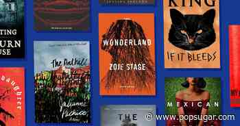 22 Spooky New Books That Will Put You in a Halloween State of Mind - POPSUGAR