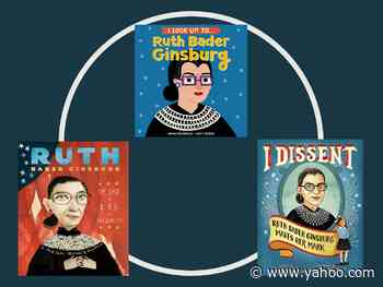 The Best Ruth Bader Ginsburg Books to Teach Kids All About the Notorious RBG - Yahoo Lifestyle