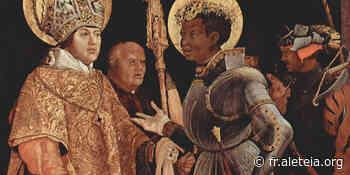 Saint Maurice - Mardi 22 Septembre - Aleteia : un regard chrétien sur l'actualité, la spiritualité et le lifestyle