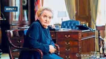 """Madeleine Albright: """"Ich hoffe auf einen Aufstand der Anständigen"""" - WELT"""