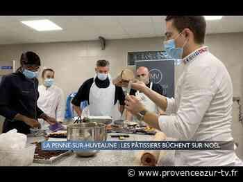 La Penne-sur-Huveaune : Les pâtissiers bûchent sur Noël - PROVENCE AZUR