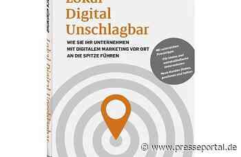 LOKAL DIGITAL UNSCHLAGBAR - Neuerscheinung im Greven Verlag Köln - Presseportal.de