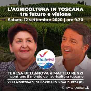 Regionali 2020, a San Casciano in Val di Pesa Renzi e il ministro Bellanova - gonews.it - gonews