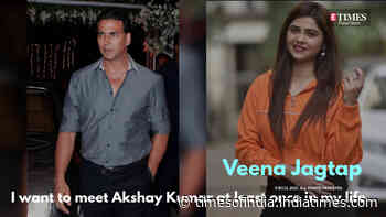 Veena Jagtap: I want to meet Akshay Kumar at least once in my life