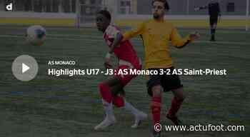 Vidéo : revivez AS Monaco U17 - AS Saint-Priest U17 - Actufoot