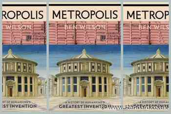 Metropolis by Ben Wilson - review: a new history of humanity