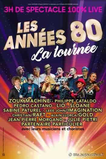 LES ANNEES 80 A LIEVIN - LA TOURNEE - ARENA STADE COUVERT, Lievin, 62800 - Sortir à Lille - Le Parisien Etudiant