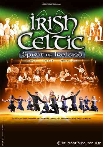 "IRISH CELTIC - ""SPIRIT OF IRELAND"" - ESPACE ANDRE LEJEUNE, Gueret, 23000 - Sortir à France - Le Parisien Etudiant"