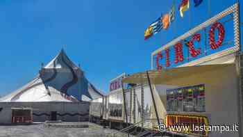 Savona, il circo Millennium riapre dopo i mesi del lockdown - La Stampa