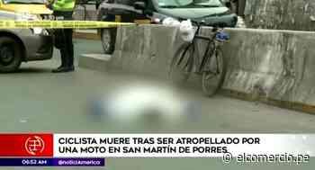 San Martín de Porres: ciclista murió atropellado por conductor que se dio a la fuga - El Comercio Perú