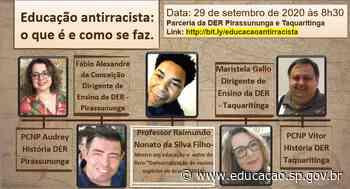 Diretorias de Ensino de Pirassununga e Taquaritinga se unem em live sobre 'Educação Antirracista' - Secretaria da Educação do Estado de São Paulo