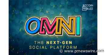 Introducing Omni, the Next-Gen Social Platform Which Shares Its Profits With Users