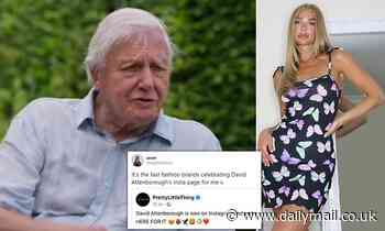 PrettyLittleThing is blasted for raving about David Attenborough's Instagram debut