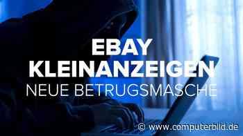 Ebay Kleinanzeigen: Neue Betrugsmasche