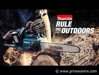 Users Demand Alternatives to Gas and Makita Delivers with World's Largest Professional Cordless Outdoor Power Equipment System
