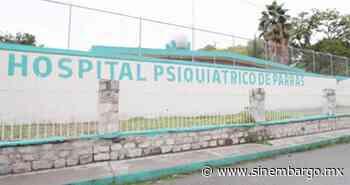 El Alcalde de Parras de la Fuente, Coahuila, confirma brote de COVID-19 en psiquiátrico; hay 52 casos - SinEmbargo