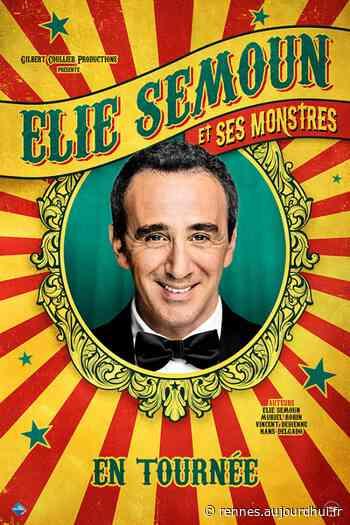 ELIE SEMOUN - ELIE SEMOUN ET SES MONSTRES - LES ARCS, Queven, 56530 - Sortir à Rennes - Le Parisien Etudiant