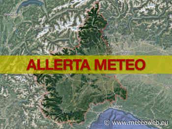 Allerta Meteo Piemonte, nel Torinese allerta arancione in Valli Lanzo, Sangone, Orco e Susa: possibili eso ... - Meteo Web
