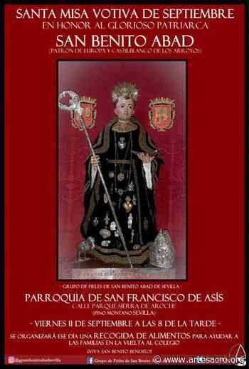 Hoy, Santa Misa Votiva de Septiembre en honor a San Benito Abad y recogida de alimentos - Arte Sacro