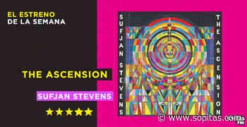 'The Ascension': La transformación musical de Sufjan Stevens no tiene límites - Sopitas.com