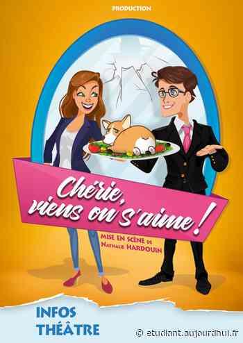 CHERIE,VIENS ON S'AIME ! - La Comédie des Suds 16/19, CABRIES, 13480 - Sortir à France - Le Parisien Etudiant
