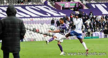 TFC-Troyes, au plus près du terrain! - Toulouse Football Club