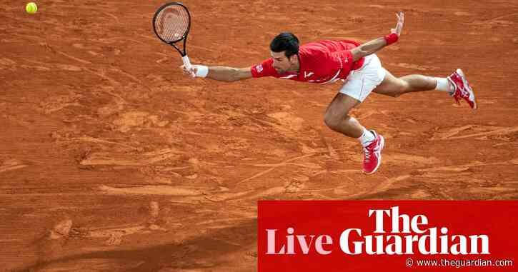 French Open 2020 men's singles final: Novak Djokovic v Rafael Nadal – live!