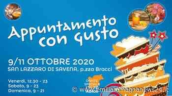 San Lazzaro di Savena dal 9 all'11 ottobre Appuntamento con Gusto - Emilia Romagna News 24