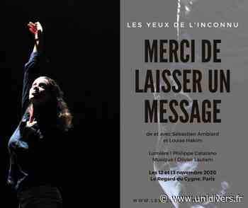 Merci de Laisser un Message Le Regard du Cygne jeudi 12 novembre 2020 - Unidivers